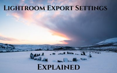 Lightroom Export Settings Explained – Best Lightroom Export Settings for Web and Print