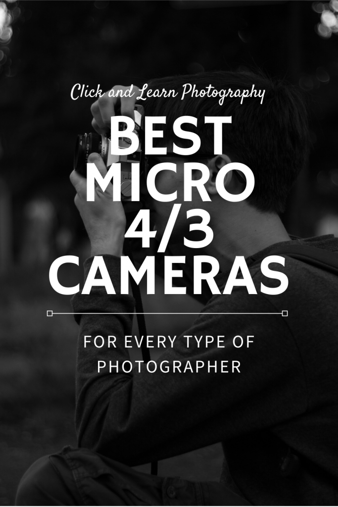 best micro four thirds cameras